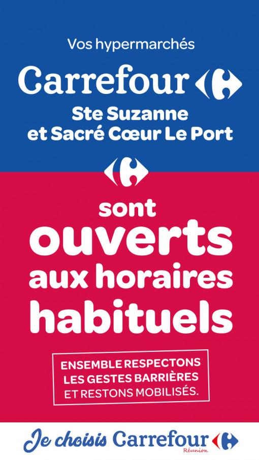 Carrefour sacré coeur et ste suzanne ouverts