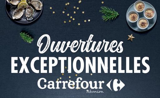 LES OUVERTURES EXCEPTIONNELLES CARREFOUR